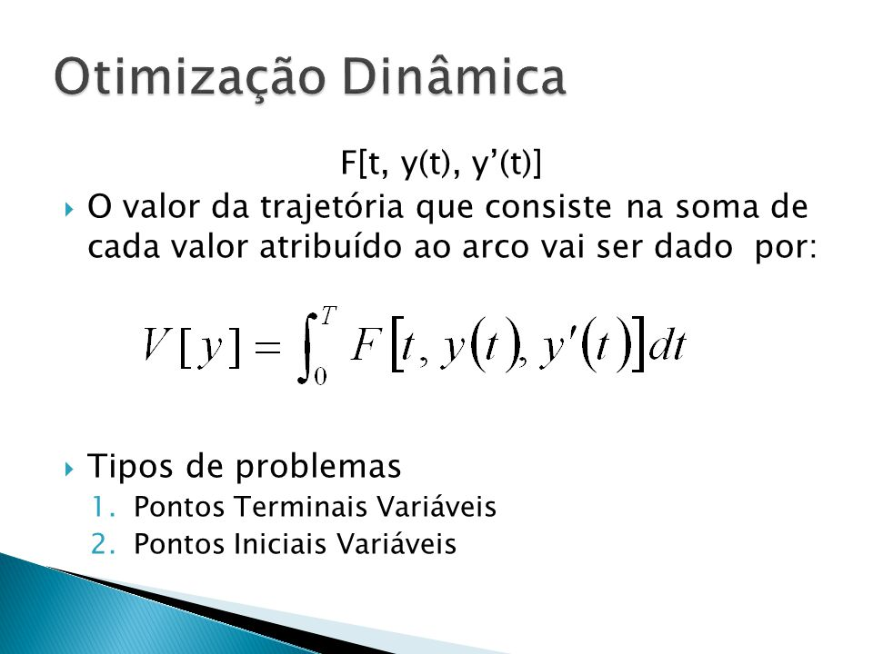 Otimização Dinâmica F[t, y(t), y'(t)]